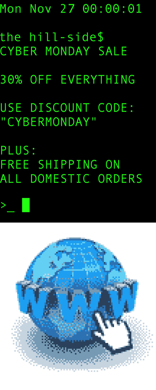 "... Use Discount Code ""CYBERMONDAY"""