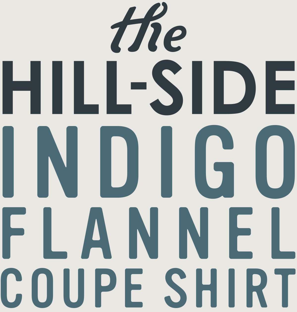 The Hill-Side Coupe Shirt - Mailer Logo