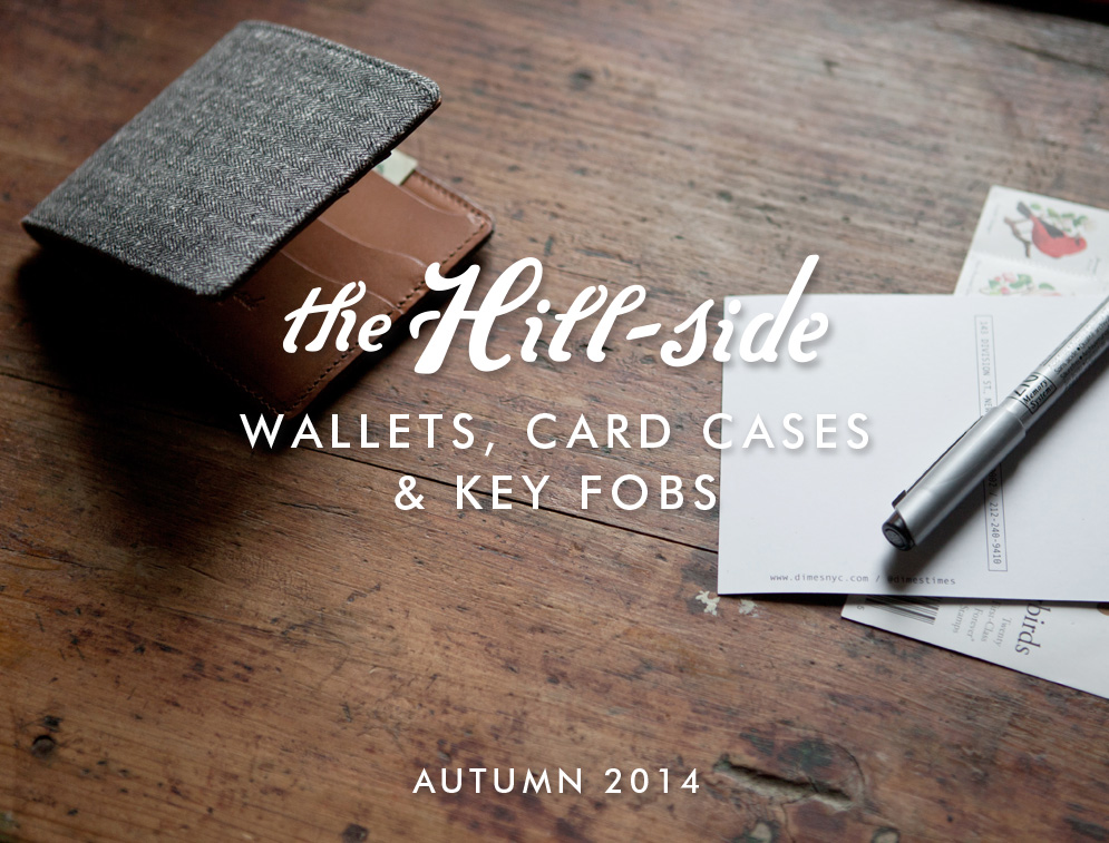 The Hill-Side Autumn/Winter 2014 Wallets Lookbook, Cover Image